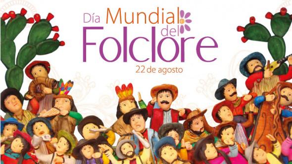 día mundial del folklore 22 agosto